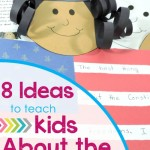 Eight Ideas for Teaching Kids About the Constitution