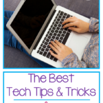 The Best Tech Tips and Tricks for Teachers